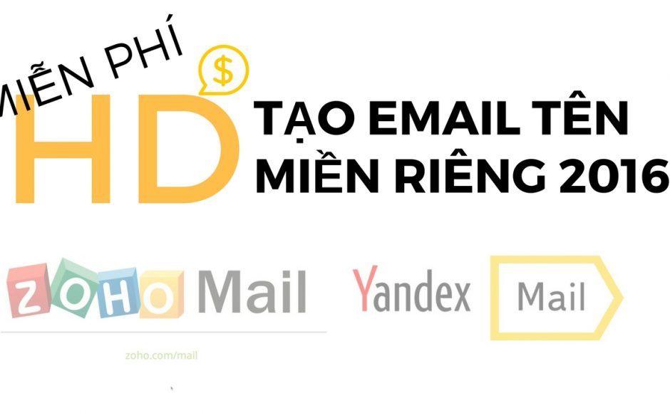 Hướng Dẫn Tạo Email Tên Miền Miễn Phí trong 30ph