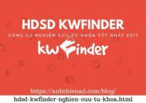 Hướng dẫn sử dụng KWFinder : Công cụ nghiên cứu từ khóa tốt nhất hiện nay