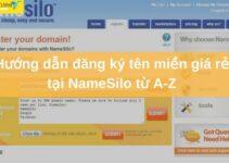 Hướng dẫn Mua và Đăng Kí Tên Miền Tại NameSilo A-Z Mới Nhất