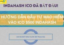 Hướng Dẫn Đầu Tư Mạo Hiểm vào ICO 0.7 ETH IndaHash
