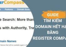 Huớng Dẫn Tìm Domain hết hạn bằng Register Compass