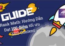 Rank Math: Hướng Dẫn Đạt 100 điểm tối ưu SEO Content